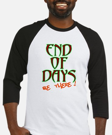End Of Days: Be There! Baseball Jersey