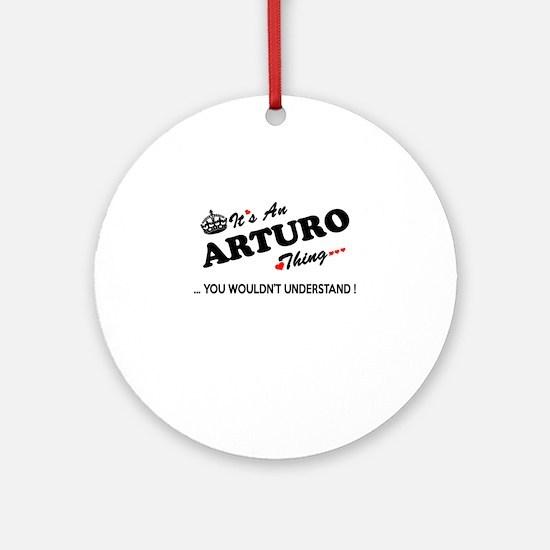 Funny Arturo Round Ornament