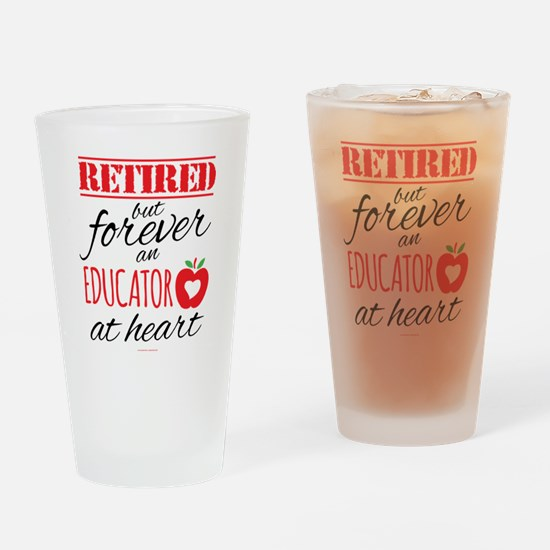 Retired Educator at Heart Drinking Glass