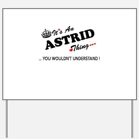 Cute Astrid Yard Sign