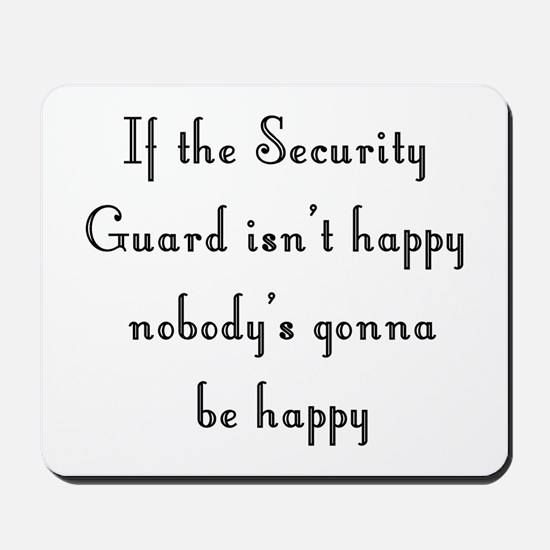 Security Guard Mousepad