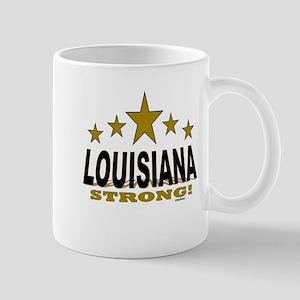 Louisiana Strong! 11 oz Ceramic Mug