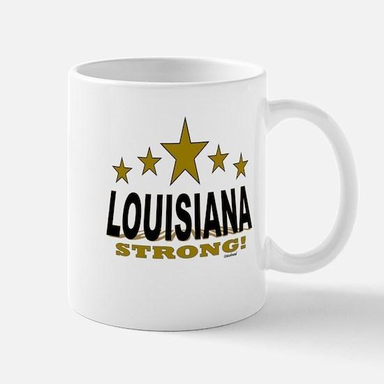 Louisiana Strong! Mug
