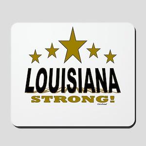 Louisiana Strong! Mousepad