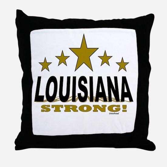 Louisiana Strong! Throw Pillow
