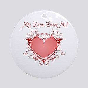 My Nana Loves Me Heart Ornament (Round)