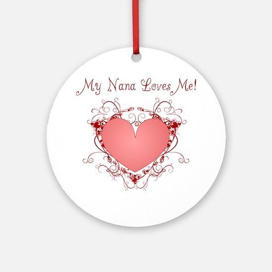 My Nana Loves Me Heart Ornament (Round)