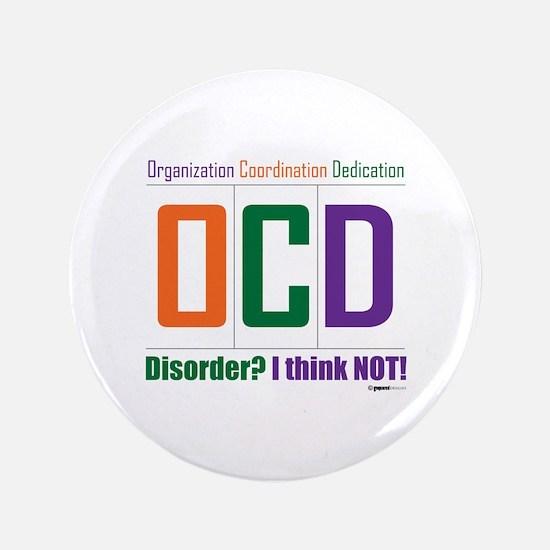 """Celebrate OCD 3.5"""" Button"""