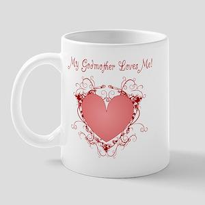 My Godmother Loves Me Heart Mug