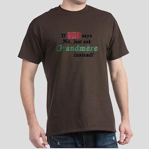 Just Ask Grandmere! Dark T-Shirt