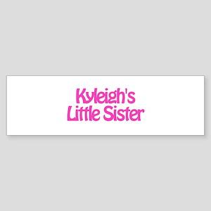 Kyleigh's Little Sister Bumper Sticker