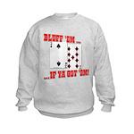 Bluff Texas Hold 'em Kids Sweatshirt