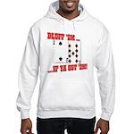 Bluff Texas Hold 'em Hooded Sweatshirt