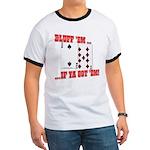 Bluff Texas Hold 'em Ringer T