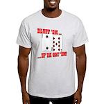 Bluff Texas Hold 'em Light T-Shirt