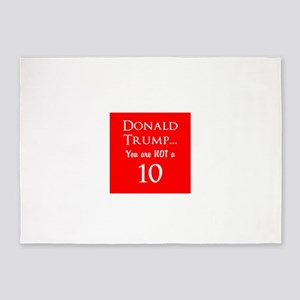 Donald Trump is not a 10 5'x7'Area Rug