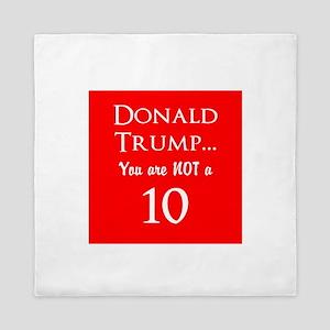Donald Trump is not a 10 Queen Duvet