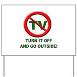 Turn Off The TV Yard Sign
