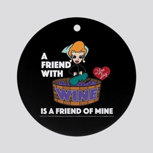 I Love Lucy: Wine Friend Round Ornament