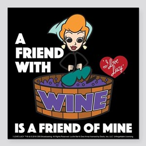 "I Love Lucy: Wine Friend Square Car Magnet 3"" x 3"""