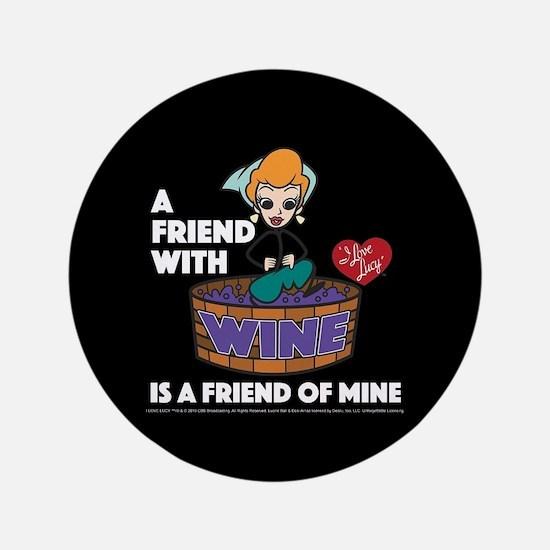 I Love Lucy: Wine Friend Button