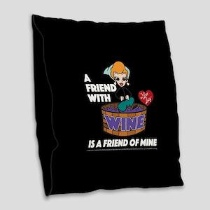 I Love Lucy: Wine Friend Burlap Throw Pillow