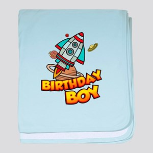 Birthday Boy Space Ship Astronaut Exp baby blanket