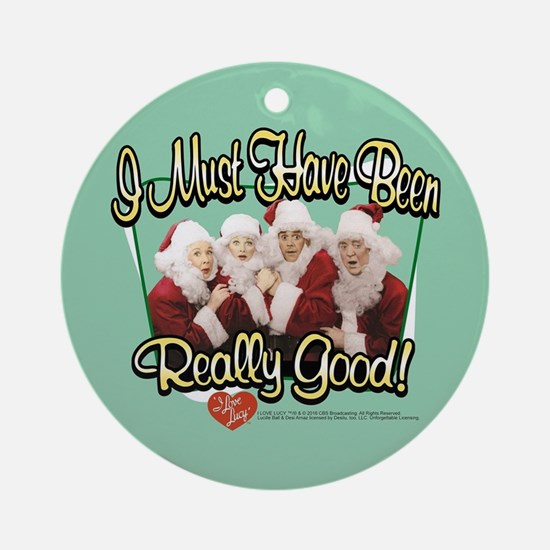 I Love Lucy: Really Good Round Ornament