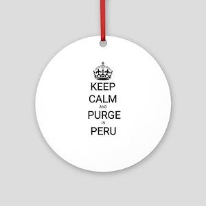 Keep calm purge in peru ayahuasca w Round Ornament