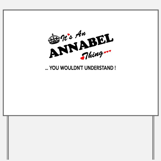 Cute Annabel Yard Sign