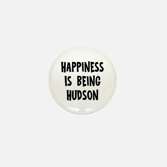 Happiness is being Hudson Mini Button
