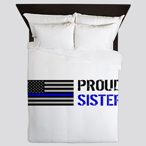 Police: Proud Sister Queen Duvet