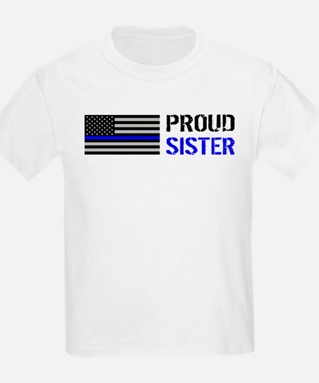 Police: Proud Sister T-Shirt