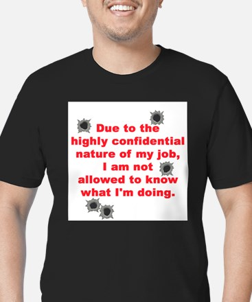 Confidential Job T-Shirt