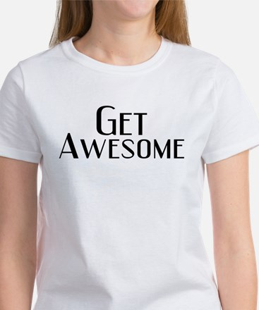 Get Awesome Women's T-Shirt