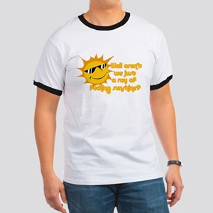 ray of fucking sunshine T-Shirt