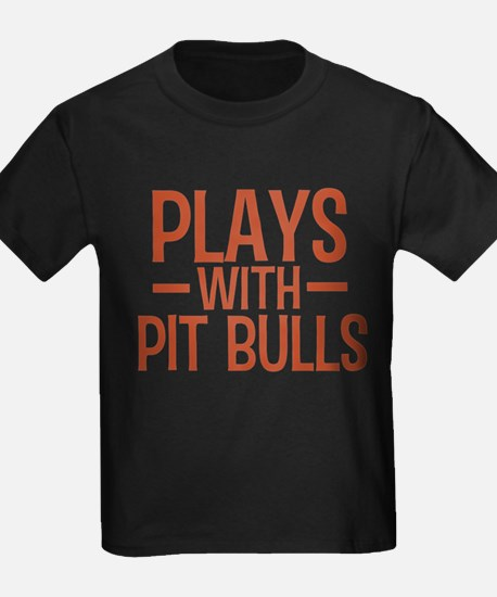 PLAYS Pit Bulls T-Shirt