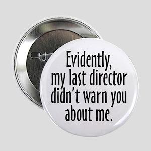 Director Warning Button
