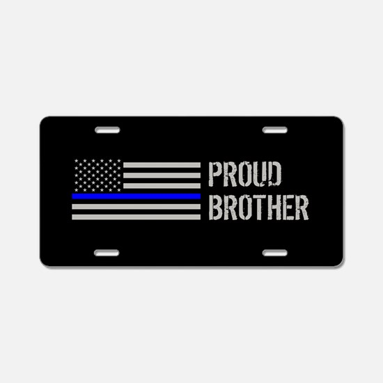 Police: Proud Brother Aluminum License Plate