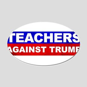 Teachers Against Donald Trump Wall Decal