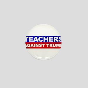 Teachers Against Donald Trump Mini Button