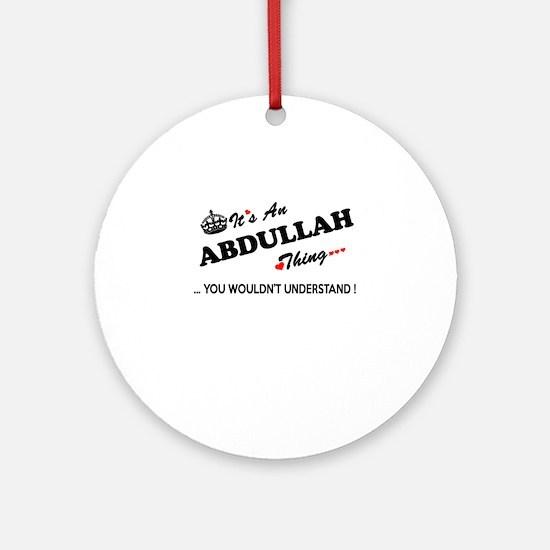 Unique Abdullah Round Ornament