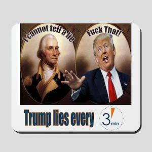 Lying Trump Mousepad