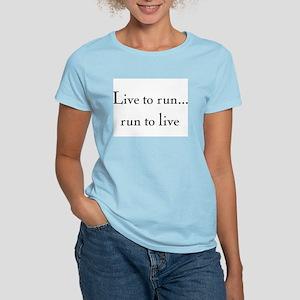 Women's Pink T-Shirt- live to run, run to live