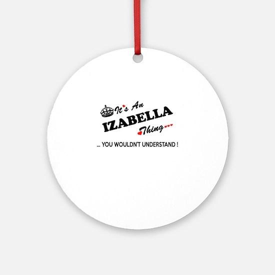 Cute Izabella Round Ornament