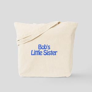 Bob's Little Sister Tote Bag