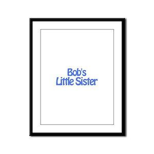 Bob's Little Sister Framed Panel Print