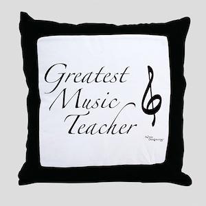 Greatest Music Teacher Throw Pillow