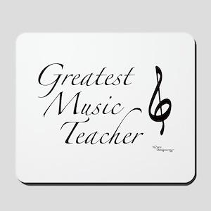 Greatest Music Teacher Mousepad