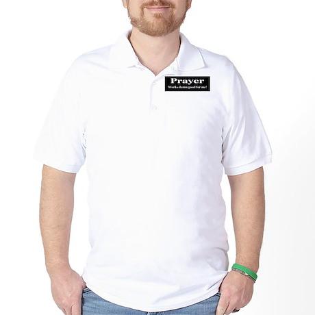 Prayer Works Golf Shirt